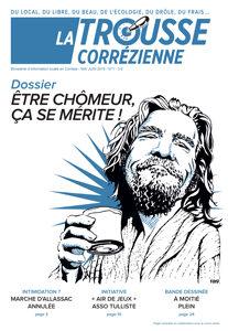 """Une du journal la Trousse Corrézienne numéro 1 """"Être chômeur ça se mérite"""""""